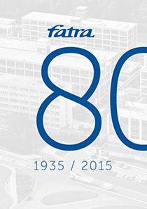 FATRA publikace 80 let, kniha popisující historii vzniku společnosti Fatra od roku 1935 až po současnost tj. rok 2015